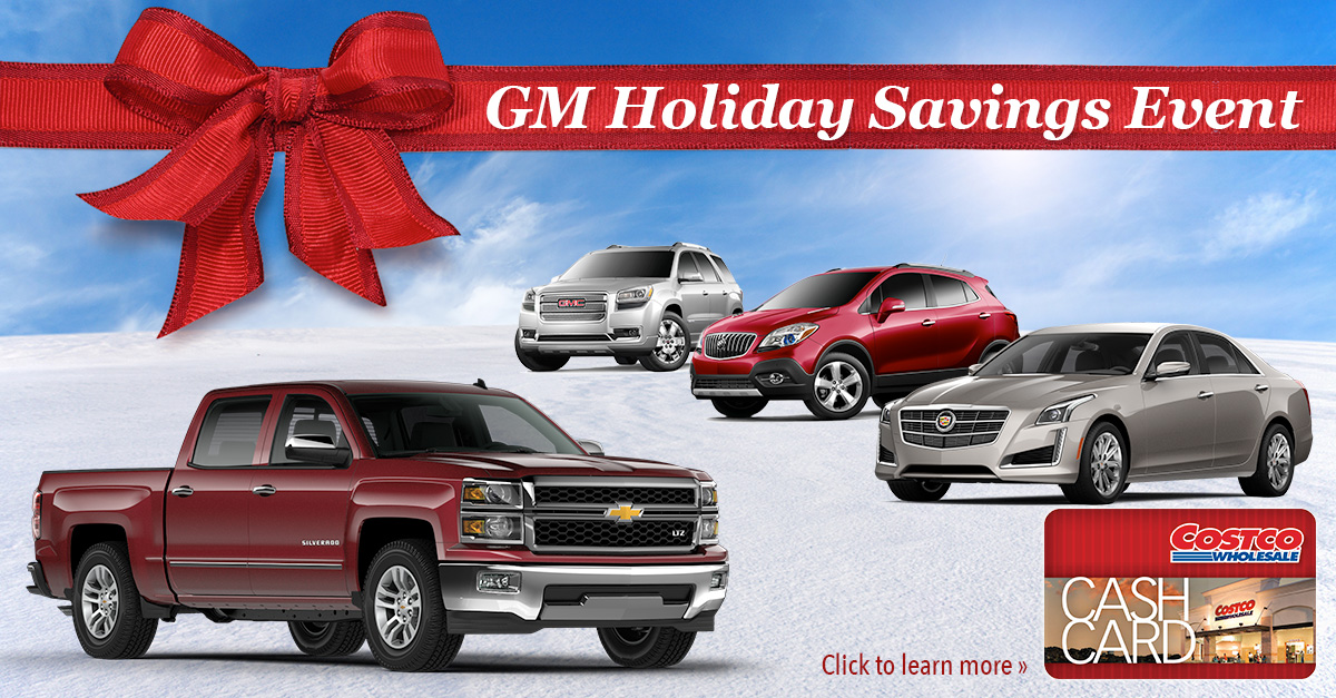 Costco Auto Program >> GM Holiday Sales Event | Costco Auto Program